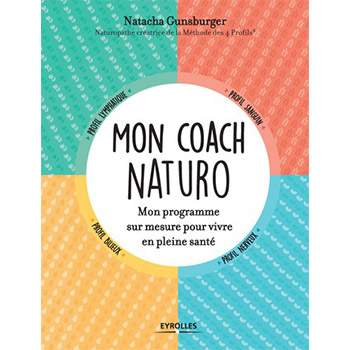 Mon coach naturo - Natacha Gunsburger