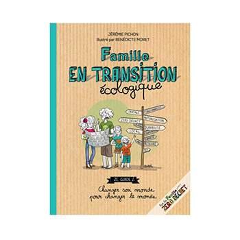 Famille en transition écologique, Jérémie Pichon et Bénédicte Moret