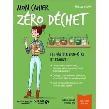 Mon cahier Zéro Déchet - Noémie Delva