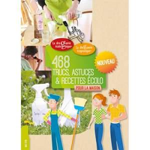 Livret 468 Trucs, astuces et recettes écolo La droguerie écologique