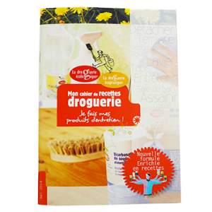 Mon cahier de recettes Droguerie La droguerie écologique
