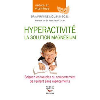 Hyperactivité : la solution magnésium