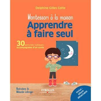 Apprendre à faire seul - Delphine Gilles Cotte