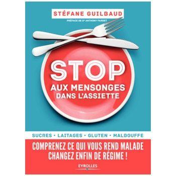 Stop aux mensonges dans l'assiette