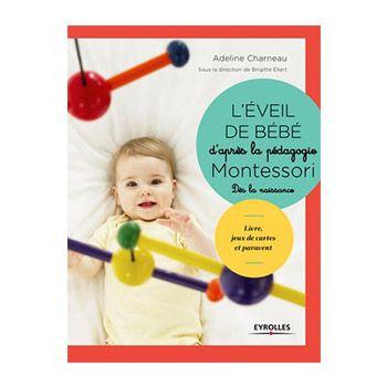 L'éveil de bébé d'après la pédagogie Montessori
