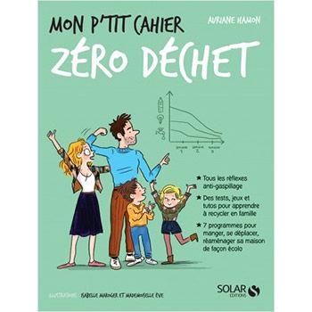 Mon P'tit cahier Zéro Déchet - Auriane Hamon