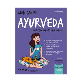Mon cahier Ayurveda - Eloïse Figge, Djoina Amrani & Isabelle Maroger