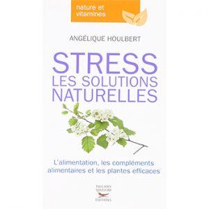 Stress : les solutions naturelles