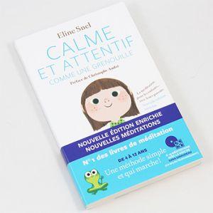 Calme et attentif comme une grenouille - Eline Snel